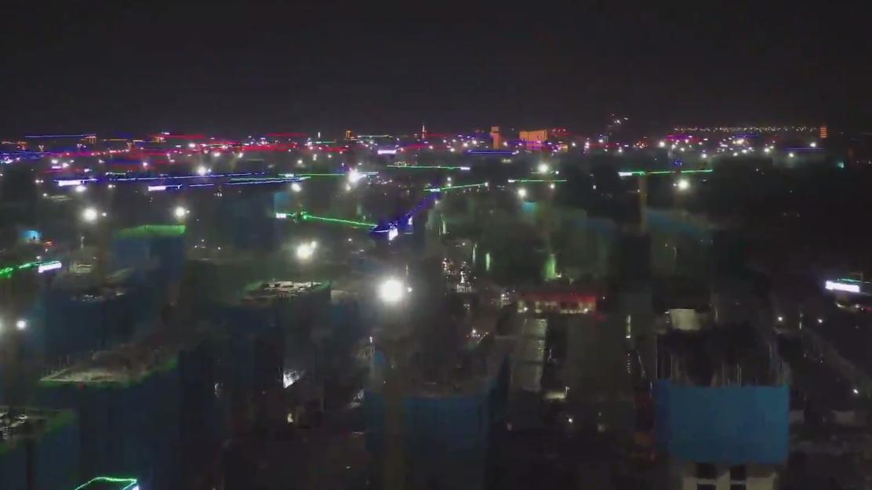 30秒速览 河北雄安新区夜间建设如火如荼